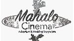 Mahalo Cinema