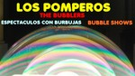 LOS POMPEROS - Espectáculo de pompas de jabón