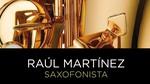 Raúl Martínez Saxo