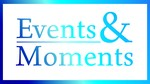 Events & Moments