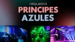Orquesta Príncipes Azules