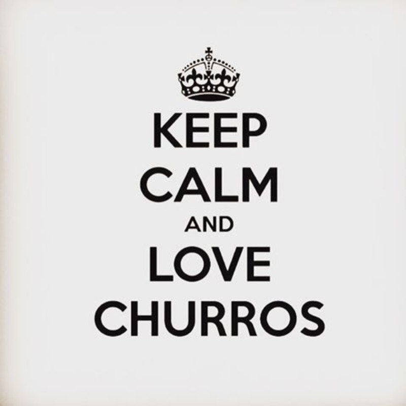 keep calm and love churros