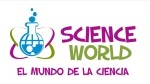 Science World - El Mundo de la ciencia