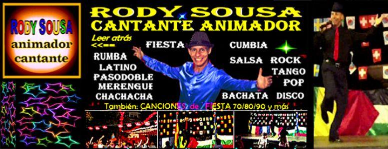 RODY SOUSA SHOW presta servicio en la subcategoría de Orquestas, cantantes y grupos en Málaga