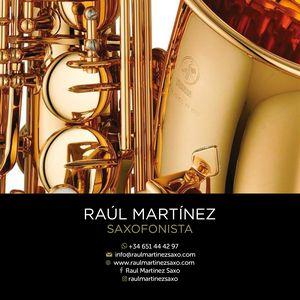 Raúl Martínez Saxo presta servicio en la subcategoría de Orquestas, cantantes y grupos en Santa Cruz de Tenerife