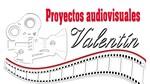 Proyectos Auidiovisuales Valentín