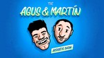 The Agus & Martín Acoustic Show