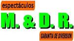 Espectaculos M&DR