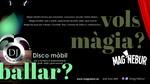 Empresa de Magos en Tarragona Mag Nebur Màgia & Disco i events